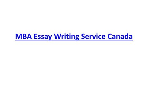 Mba For Healthcare Professionals Canada by Ppt Mba Essay Writing Service Canada Powerpoint