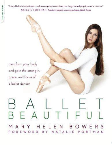 ballet beautiful transform your ebook dancers body book di allegra kent