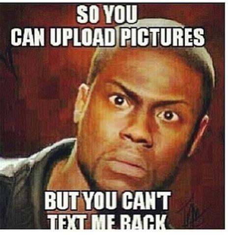 Kevin Hart Text Meme - 25 best text me back ideas on pinterest crush advice