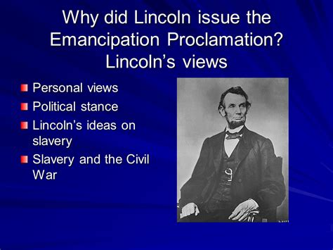 lincoln view on slavery lincoln and the emancipation proclamation presentation