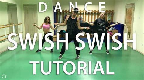 tutorial dance katy perry katy perry swish swish ft nicki minaj dance tutorial
