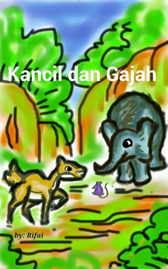 Cerbin Gajah Dan Raja Abrahah gambar dongeng kancil gajah langit runtuh 7 gambar fabel