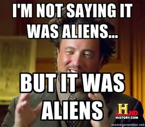 Giorgio Ancient Aliens Meme - 13 horror games not to turn your back on in 2014