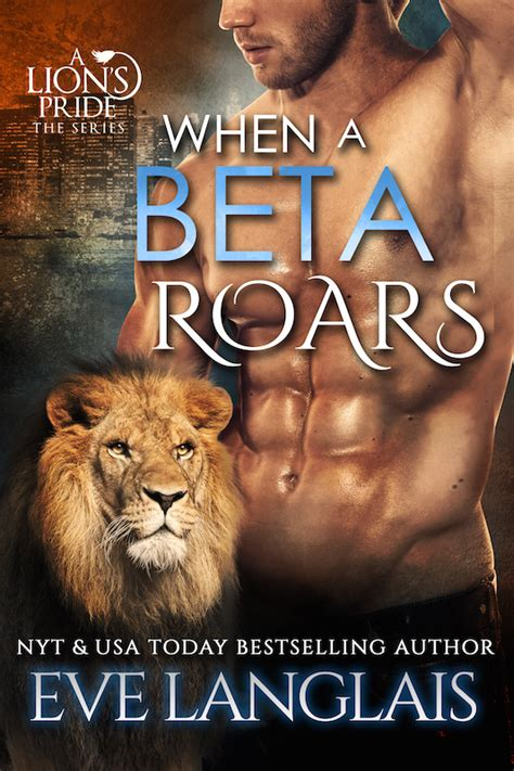 when a lioness growls a s pride books when a beta roars new york times usa today bestselling