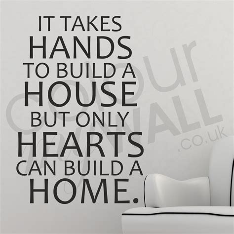 How Does It Take To Build A Home by Building Walls Quotes Quotesgram