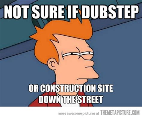 Dubstep Memes - image funny dubstep meme noise jpg lego message boards