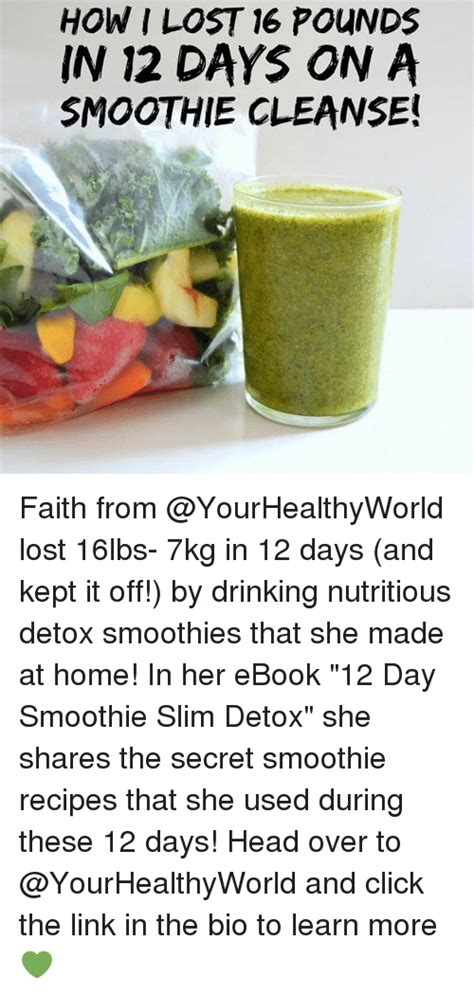 Pounds Lost On Rawvana Detox by How I Lost 16 Pounds In 12 Days On A Smoothie Cleanse