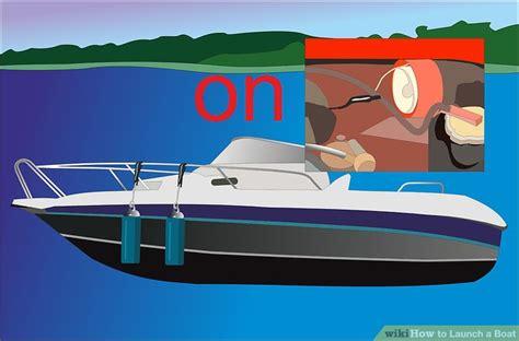 how to launch a boat how to launch a boat with pictures wikihow