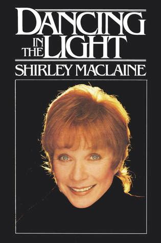 read light novels online shirley maclaine dancing in the light free read