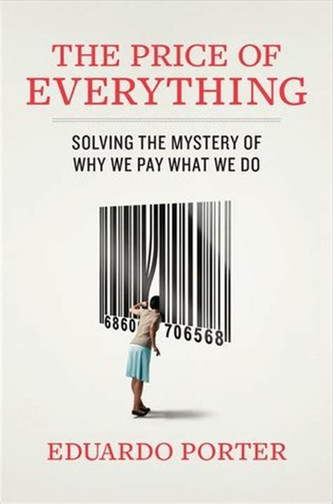 everything we keep a novel the everything series the price of everything solving the mystery of why we pay