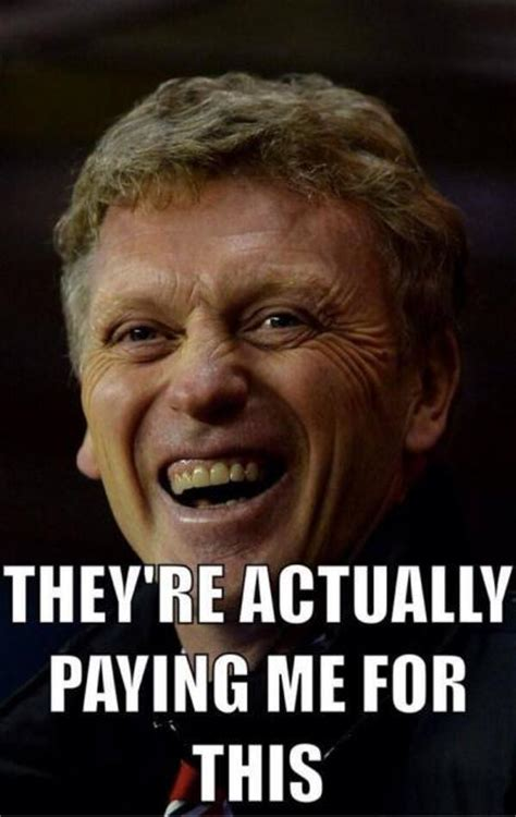 David Moyes Memes - content to be approved by the moderator manchester