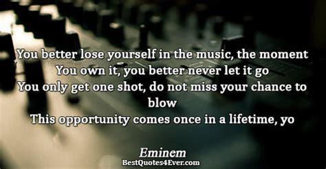 eminem you better never let it go eminem quotes best quotes