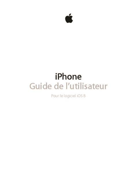 mode d emploi apple iphone 6 t 233 l 233 phone portable trouver