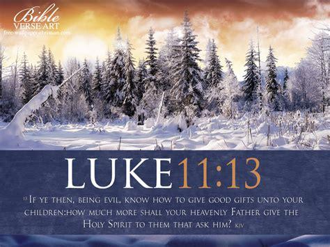 2011 11 13 Free Christian Wallpapers | luke 11 13 holy spirit wallpaper christian wallpapers