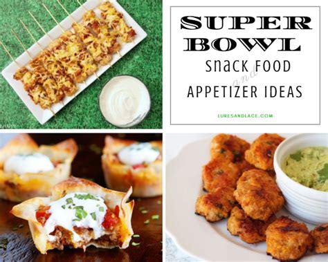 pretend party play super bowl appetizer ideas super bowl sunday snack food and appetizer ideas lures