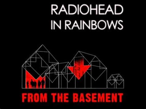 live from the basement radiohead in rainbows from the basement album