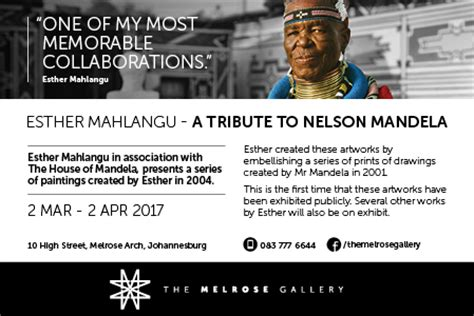 a tribute to nelson mandela esther mahlangu a tribute to nelson mandela melrose