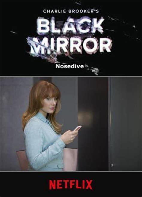 black mirror quotes nosedive black mirror ca 237 da en picado tv 2016 filmaffinity