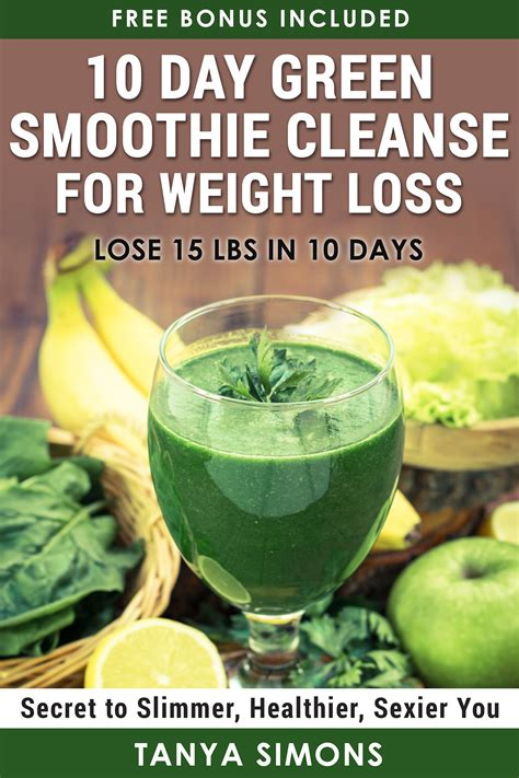 10 Day Detox Carrots Okay by 10 Day Green Smoothie Cleanse For Weight Loss Delicious
