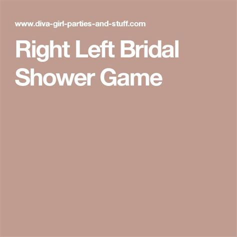 Right Left Bridal Shower by 17 Best Images About Shower On Brides Bridal