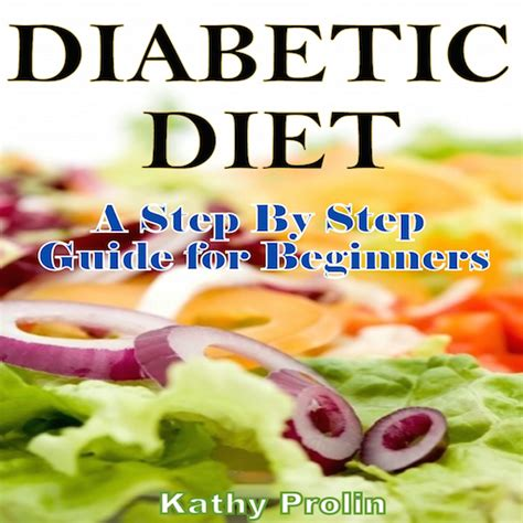 diet a step by step guide for beginners top diet recipes included books diabetic diet a complete step by step guide