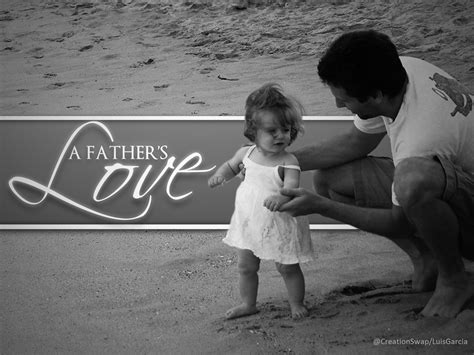 father s a father s love livelytwist