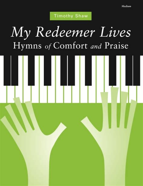 Hymns Of Comfort by Cgaf9 Redeemer Lives Hymns Of Comfort And Praise