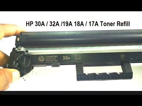 Toner Hp 19a hp 30a cf230a 18a toner cartridge refilling tips and