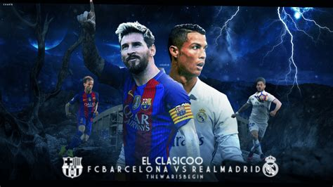 wallpaper barcelona menghina real madrid fc barcelona vs real madrid wallpaper 2016 17 by chakib
