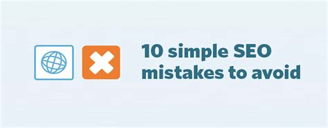 10 Mistakes To Avoid When 10 Simple Seo Mistakes To Avoid Nationwide Seo