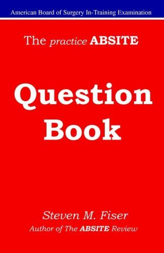 Download The Practice Absite Question Book Steven M