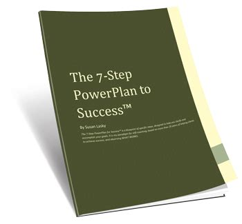 success 7 steps to a powerful presence what small organizations entrepreneurs freelancers writers and business owners need to about building an effective presence books the 7 step powerplan to success susan lasky