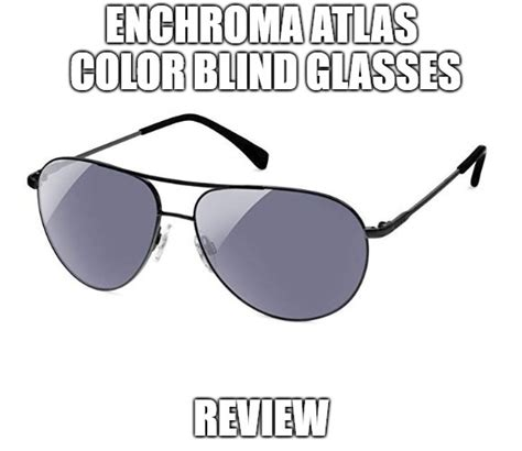 color blind glasses review enchroma atlas color blind glasses review is it worth the