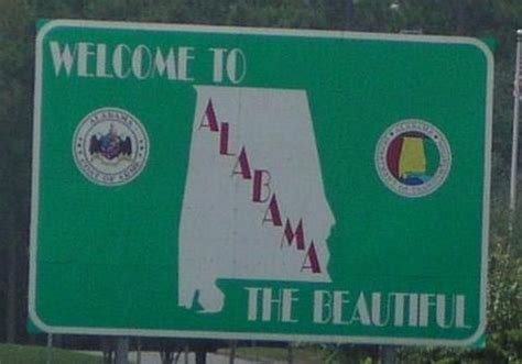 best thing about traveling the state of alabama sign on
