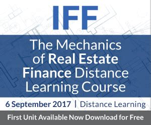 Mba Real Estate Distance Learning by Iff The Mechanics Of Real Estate Finance Distance