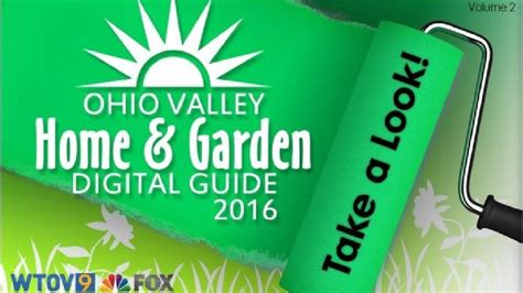 2016 ohio valley home and garden digital guide is here wtov