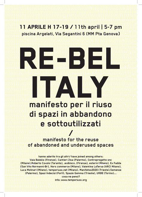 The Italian Manifesto by Re Bel Italy Manifesto Per Il Riuso Spazi Abbandonati E
