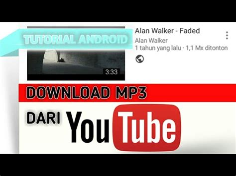 cara download mp3 dari youtube pakai android cara download mp3 dari video youtube tanpa aplikasi
