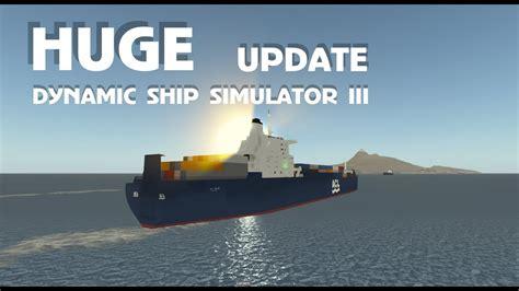 fireboat dynamic ship simulator iii huge dynamic ship simulator iii update youtube