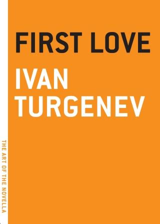 themes in first love by ivan turgenev first love by ivan turgenev time s flow stemmed