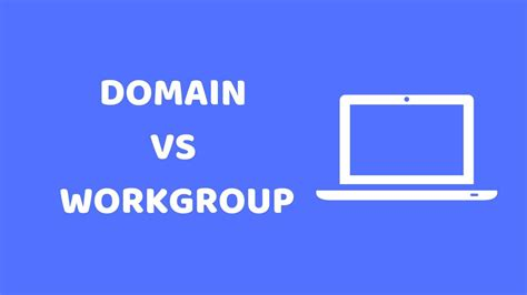 domain  workgroup comparison  video guide hubsadda