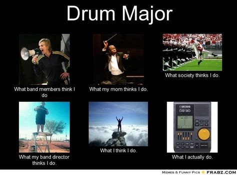 Drum Major Meme - funny band director quotes quotesgram