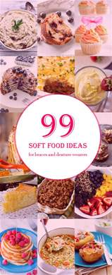 99 soft food diet recipes eat after tooth extraction braces dentures