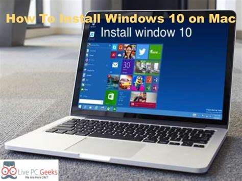 install windows 10 to mac how to install windows 10 on mac