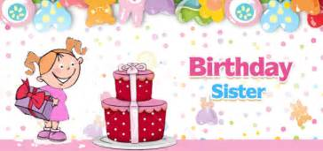 top 250 birthday wishes and messages for sisters happy