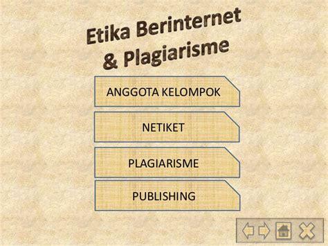 Plagiarisme Pelanggaran Hak Cipta Dan Etika etika berinternet plagiarisme kelompok 3