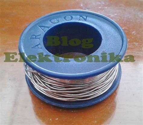 Bga Pembersih Timah Tip Solder Berkualitas 1 bagaimana memilih timah solder yang baik elektronika