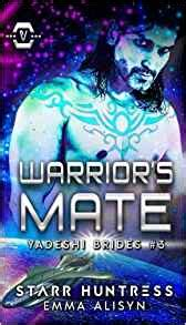 kayleb mated to the volume 6 books warrior s mate yadeshi brides volume 3 alisyn