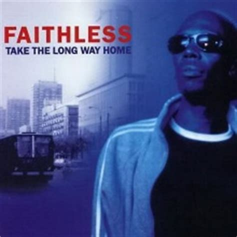 faithless take the way home