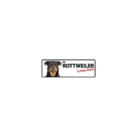 my rottweiler my rottweiler lives here sign